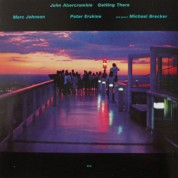 John Abercrombie, Marc Johnson, Peter Erskine, Michael Brecker: Getting There - CD