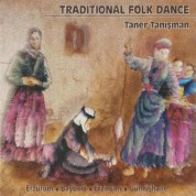 Taner Tanışman: Traditional Folk Dance - CD