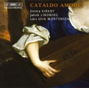Emma Kirkby, Jakob Lindberg, Lars Ulrik Mortensen: Cataldo Amodei - CD