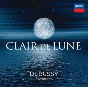 Charles Dutoit, Ernest Ansermet, Katia and Marielle Labèque, Leopold Stokowski, Quatuor Ysaÿe, Timothy Hutchins, Zoltán Kocsis: Debussy: Clair De Lune - Debussy Favourites - CD