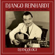 Django Reinhardt, The Quintet Of The Hot Club Of France: Djangology - Plak