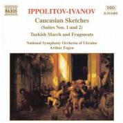Ippolitov- Ivanov: Caucasian Sketches / Turkish Fragments - CD