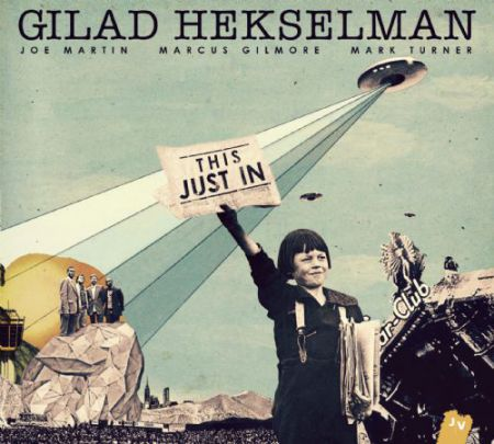 Gilad Hekselman: This Just In - CD