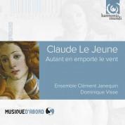 Ensemble Clément Janequin, Dominique Visse: Le Jeune: Autant en emporte le vent - CD