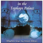 Sinan Bilmez: In The Topkapi Palace - CD