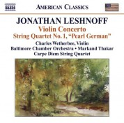 Charles Wetherbee: Leshnoff, J.: Violin Concerto / Distant Reflections / String Quartet No. 1 - CD