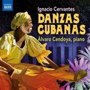 Alvaro Cendoya: Cervantes: Danzas cubanas - CD