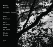Kenny Wheeler: Songs For Quintet - CD