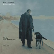 Eleni Karaindrou: Eternity And A Day - Film by Theo Angelopoulos - CD