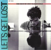 Chet Baker: Let's Get Lost (The Best Of Chet Baker Sings) - CD