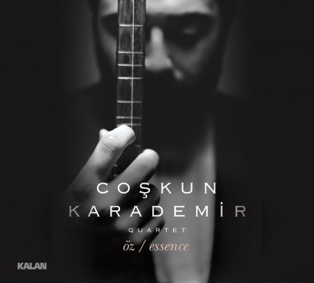 Coşkun Karademir: Essence - Öz - CD