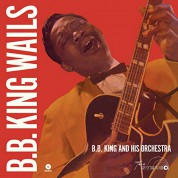 B.B. King: Wails - Plak