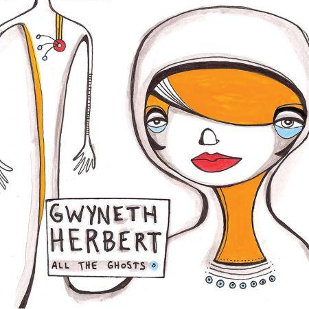 Gwyneth Herbert: All The Ghosts - Plak