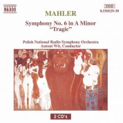 Antoni Wit: Mahler, G.: Symphony No. 6,