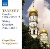 Carpe Diem String Quartet: Taneyev, S.I.: Complete String Quartets, Vol. 1 - CD