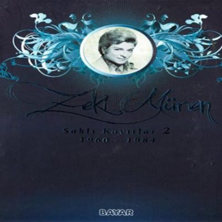 Zeki Müren: Saklı Kayıtlar 2 / 1960 - 1984 - Plak