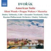 Dvorak: American Suite / Silent Woods / Prague Waltzes - CD