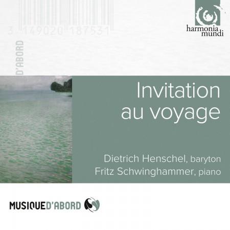 Dietrich Henschel, Fritz Schwinghammer: Invitation au voyage - CD