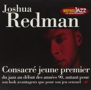 Joshua Redman: Consacré Jeune Premier - CD