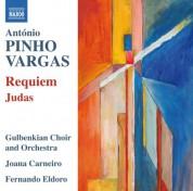 Joana Carneiro, Coro Gulbenkian, Fernando Eldoro, Orquestra Gulbenkian: Pinho Vargas: Requiem & Judas - CD