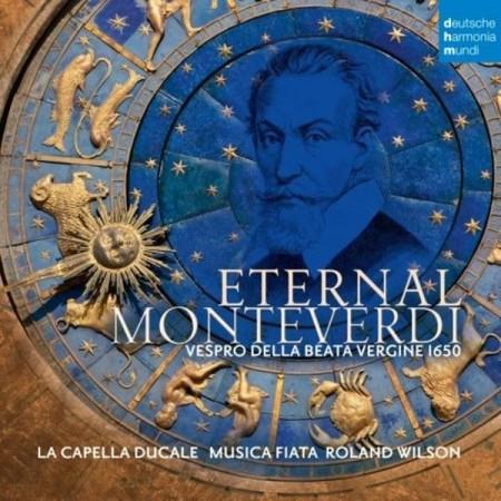 Roland Wilson, La Capella Ducale, Musica Fiata: Monteverdi: Eternal - Vespro della beata vergine - CD