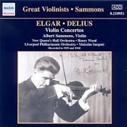 Albert Sammons: Elgar / Delius: Violin Concertos (Sammons) (1929, 1944) - CD