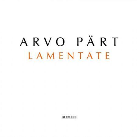 Arvo Part: Lamentate - CD