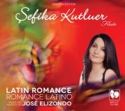 Sefika Kutluer: Latin Romance - CD