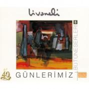 Zülfü Livaneli: Günlerimiz - CD