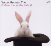 Yaron Herman Trio: Follow  the white Rabbit - CD