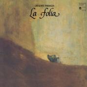 Atrium Musicae de Madrid, Dr. Don Grégorio Paniagua Rodriguez: La Folia De La Spagna - Plak