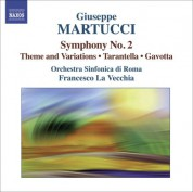 Francesco La Vecchia: Martucci: Orchestral Music, Vol. 2 - Symphony No. 2, Theme and Variations, Tarantella & Gavotta - CD