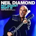 Neil Diamond: Hot August Night III - CD