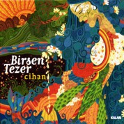 Birsen Tezer: Cihan - CD