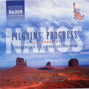 Pilgrim's Progress: Pioneers Of American Classical Music - CD