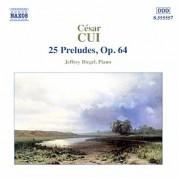 Cui: 25 Preludes, Op. 64 - CD