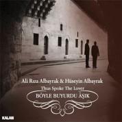 Ali Rıza Albayrak, Hüseyin Albayrak: Böyle Buyurdu Aşık - CD