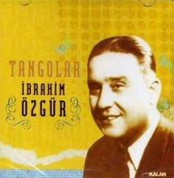 İbrahim Özgür: Tangolar - CD