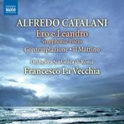 Francesco La Vecchia, Rome Symphony Orchestra: Catalani: Ero e Leandro - Scherzo - Andantino - Contemplazione & Il mattino - CD