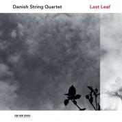 Danish String Quartet: Last Leaf - Plak