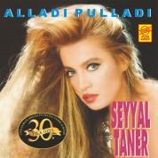 Seyyal Taner: Alladı Pulladı - Plak