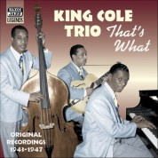 King Cole Trio: That's What (1943-1947) - CD