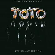 Toto: 25th Anniversary: Live In Amsterdam - Plak