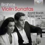 Kristóf Baráti, Klára Würtz: Brahms: Violin Sonatas - CD