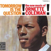 Ornette Coleman: Tomorrow Is The Question! - CD