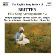 Britten: Folk Song Arrangements, Vol. 2 (English Song, Vol. 13) - CD