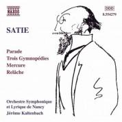 Satie: Parade / Gymnopedies / Mercure / Relache - CD