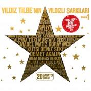 Çeşitli Sanatçılar, Yıldız Tilbe: Yıldız Tilbe'nin Yıldızlı Şarkıları Vol. 1 - CD