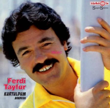 Ferdi Tayfur: Kurtuldum / Arabesk - Plak