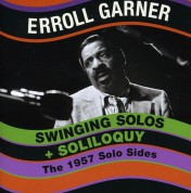 Erroll Garner: Swinging Solos + Soliloquy - CD
